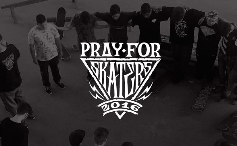 Pray For Skaters 2016