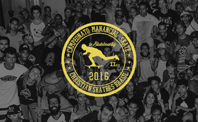 2° Campeonato Manancial Skate/Christian Skaters