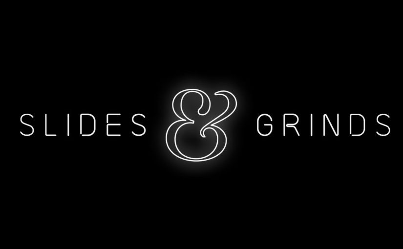 Slides&Grinds 3 – Final